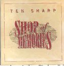 Ten Sharp - Shop of Memories