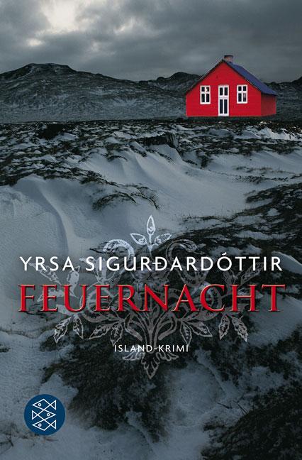 Feuernacht: Island-Krimi - Yrsa Sigurdardottir