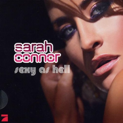 Sarah Connor - Sexy As Hell (Ltd.Pur Edt.)
