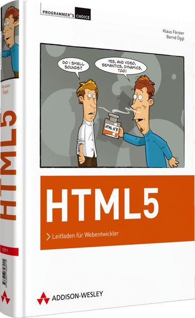 HTML5: Leitfaden für Webentwickler - Bernd Öggl