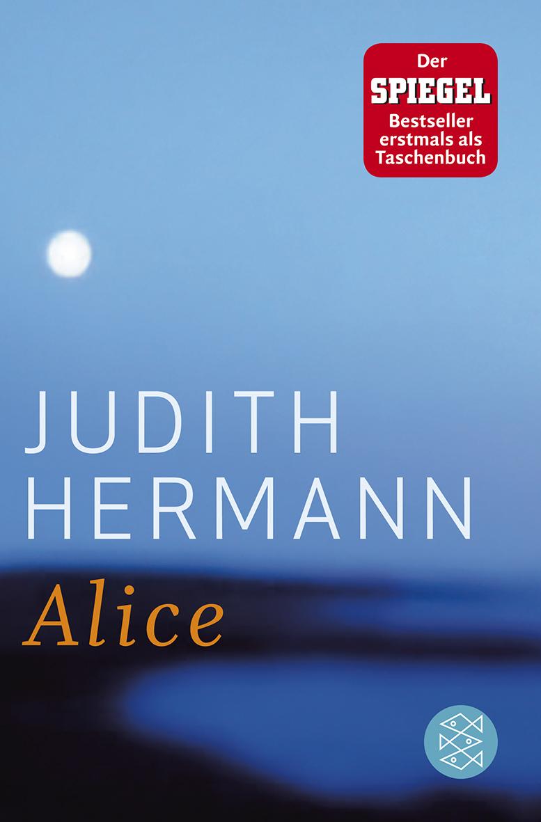 Alice - Judith Hermann