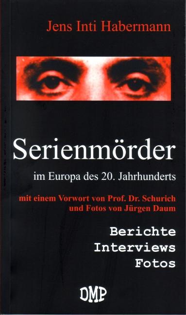 Serienmörder im Europa des 20. Jahrhunderts: Be...