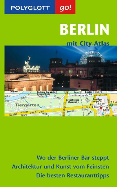 Polyglott Go! Berlin, m. City-Atlas - Manuela B...
