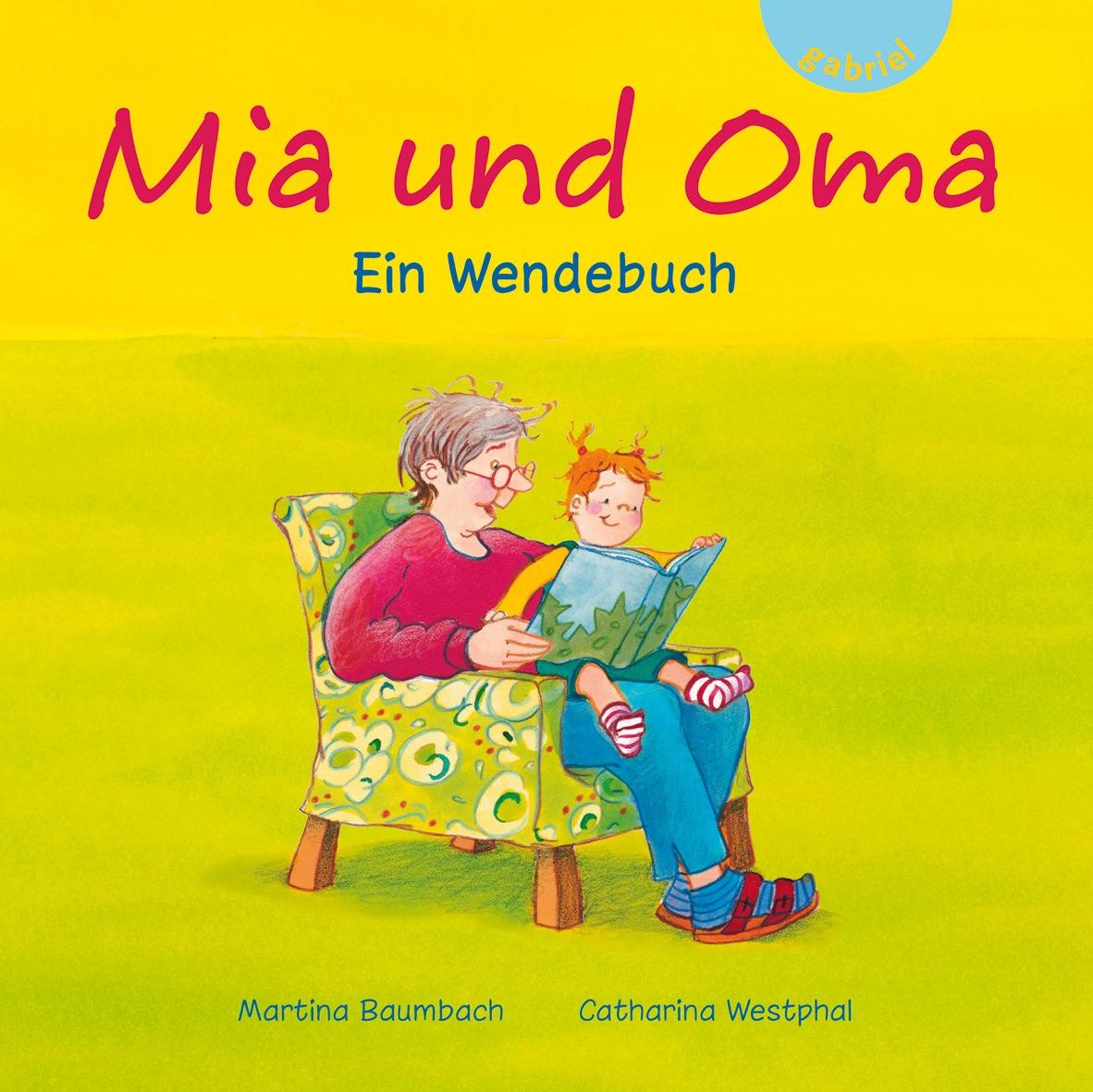 Mia und Oma / Mia und Opa: Ein Wendebuch - Mart...