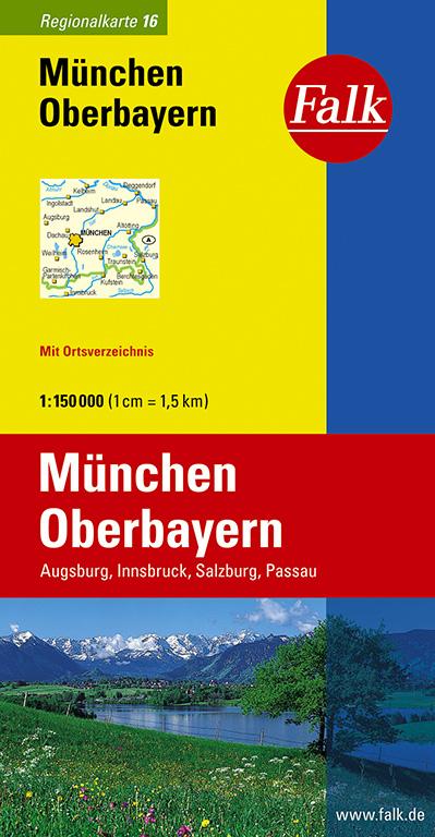 Falk Regionalkarte München - Oberbayern 1:150 000 Augsburg, Innsbruck, Salzburg, Passau - Falk Verlag