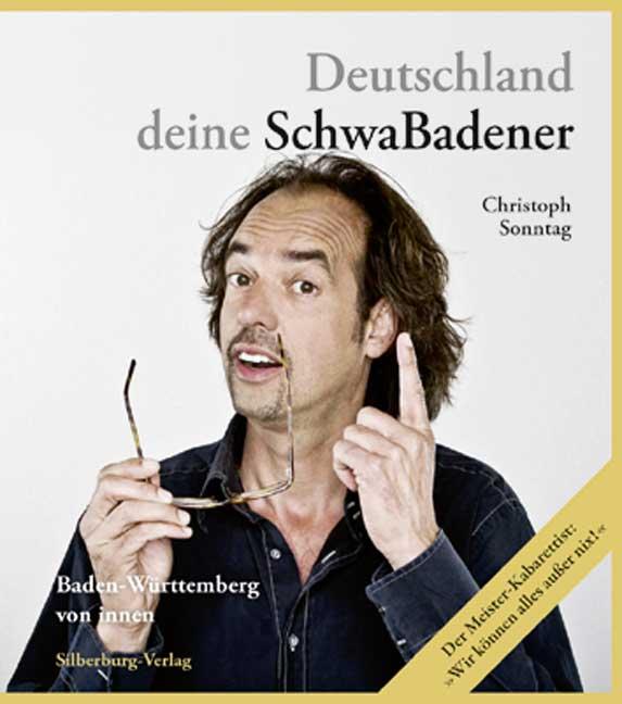 Deutschland deine SchwaBadener: Baden-Württembe...