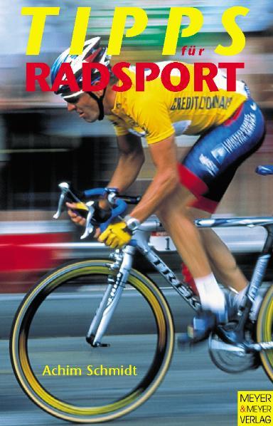 Tipps für Radsport - Achim Schmidt