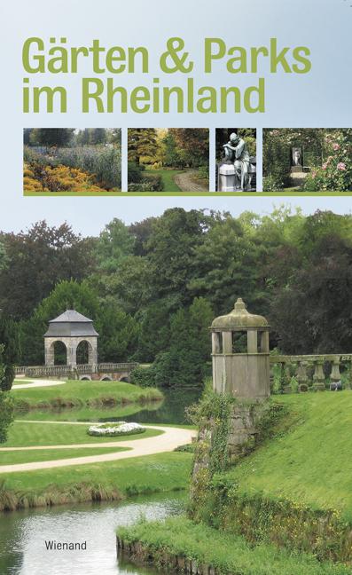 Gärten und Parks im Rheinland - Kerstin Walter