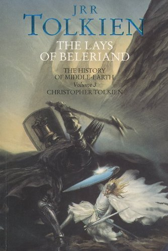Lays of Beleriand: The History of Middle-Earth 3 - John Ronald Reuel Tolkien