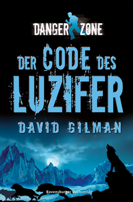 Danger Zone 02: Der Code des Luzifer - David Gilman