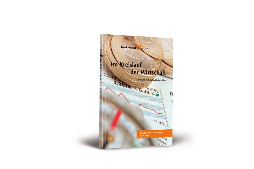 Im Kreislauf der Wirtschaft : Einführung in die Volkswirtschaftslehre - Christian Siller