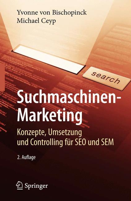 Suchmaschinen-Marketing: Konzepte, Umsetzung un...