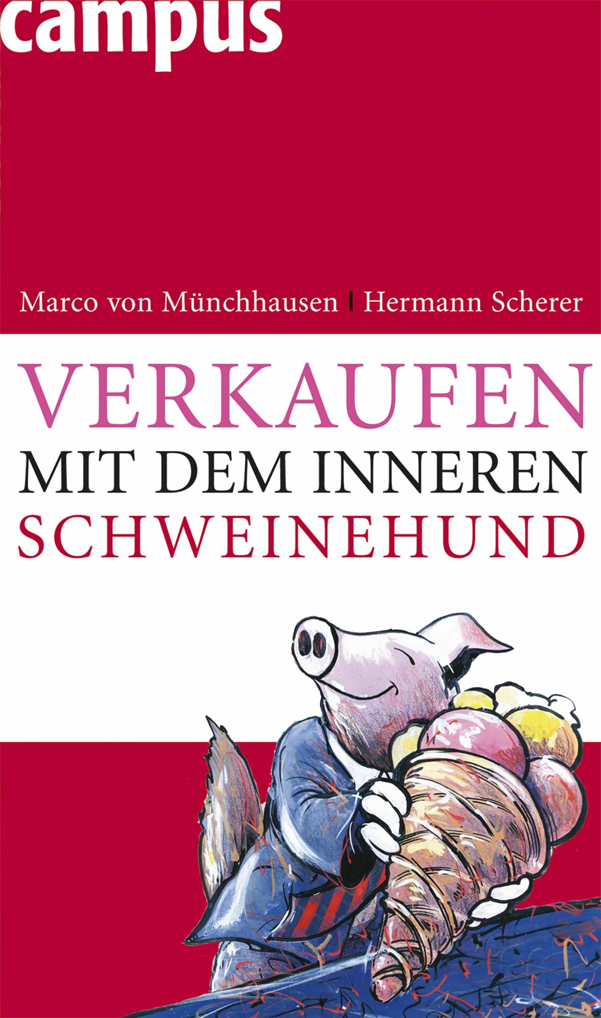 Verkaufen mit dem inneren Schweinehund - Marco ...
