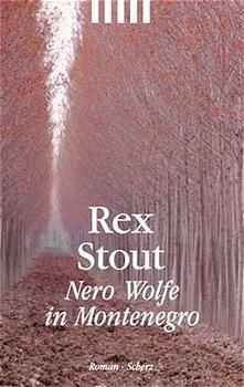 Nero Wolfe in Montenegro - Rex Stout
