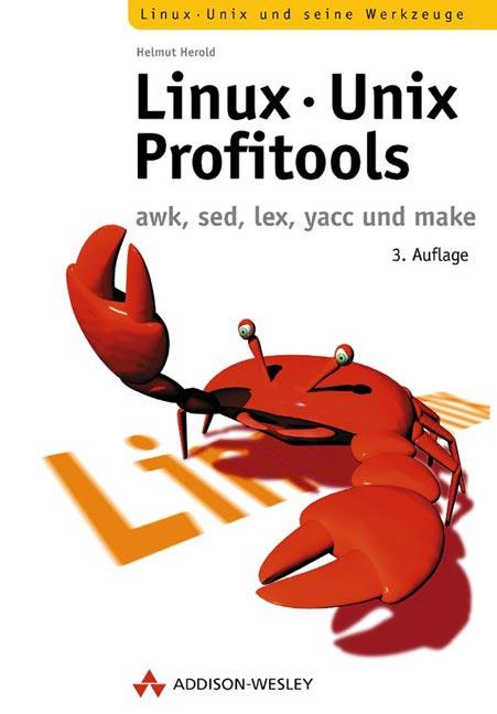 Linux-Unix-Profitools . awk, sed, yacc und make...