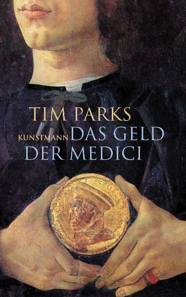 Das Geld der Medici - Tim Parks