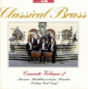 Bavaria Blechbläser Solisten - Audio Concerto Volume 2 - Classical Brass