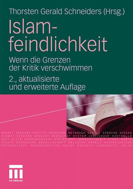 Islamfeindlichkeit: Wenn die Grenzen der Kritik...