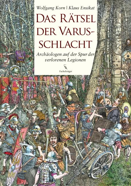 Das Rätsel der Varusschlacht: Archäologen auf d...