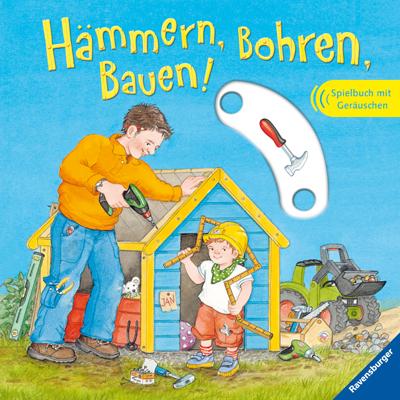 Hämmern, Bohren, Bauen! - Daniela Prusse