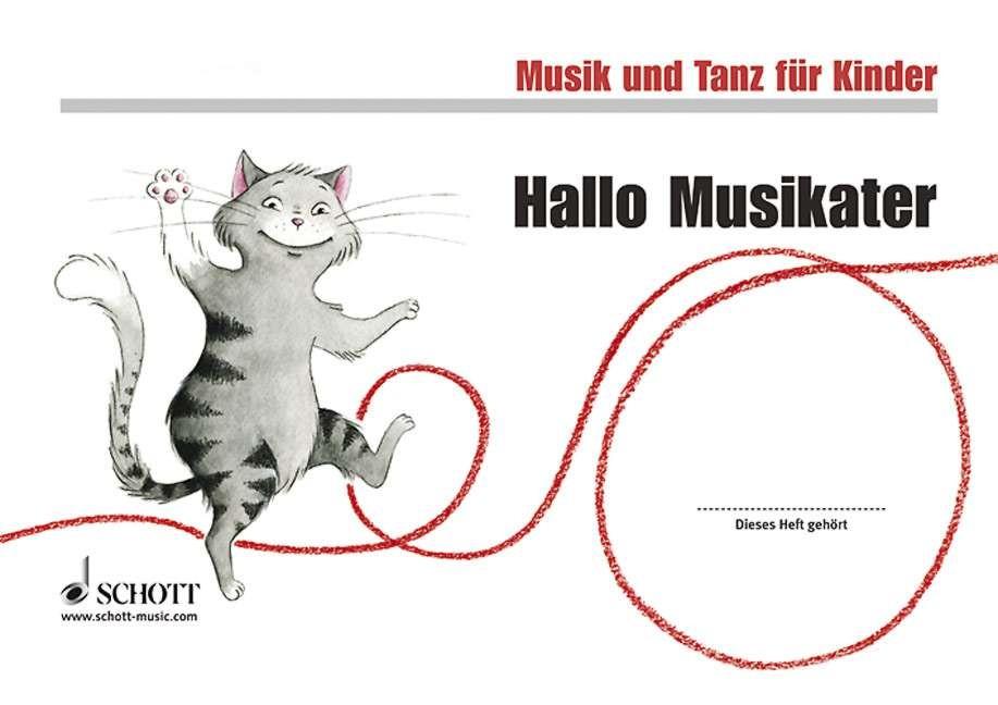 Musik und Tanz für Kinder: Hallo, Musikater - J...