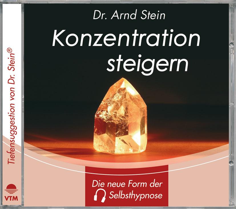 Konzentration steigern. Stereo-Tiefensuggestion. CD - Arnd Stein