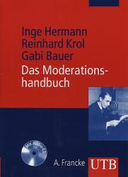 Das Moderationshandbuch: Souverän vor Mikro und Kamera (Uni-Taschenbücher M) - Inge Hermann