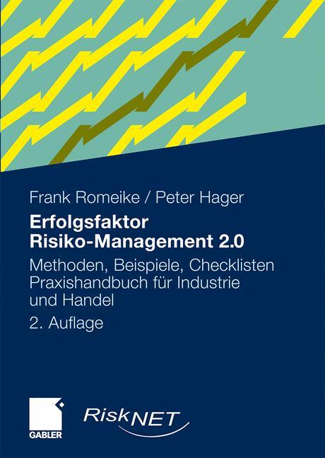 Erfolgsfaktor Risiko-Management 2.0. Methoden, ...
