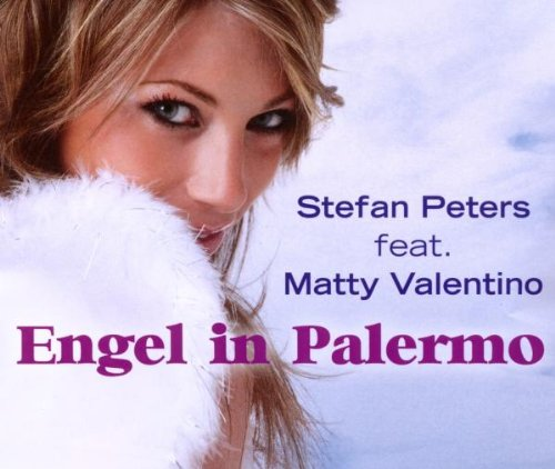 Stefan Peters feat. Matty Valentino - Engel in Palermo