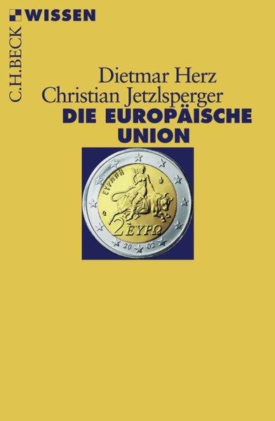 Die Europäische Union - Dietmar Herz