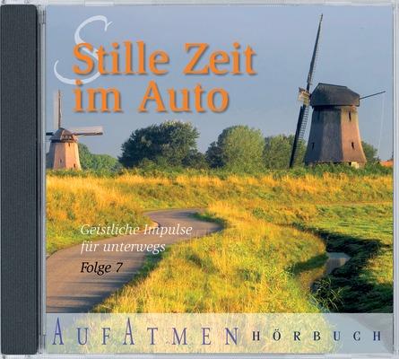 Stille Zeit im Auto 07: Geistliche Impulse für ...
