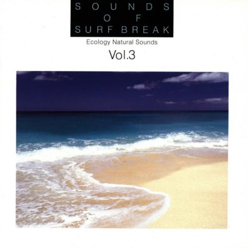 Ecology Natural Sounds - Vol.3-Sounds of Surf