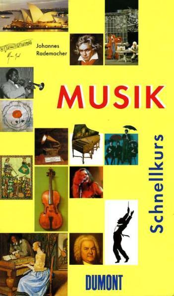 DuMont Schnellkurs Musik - Johannes Rademacher