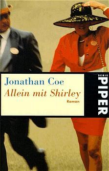 Allein mit Shirley - Jonathan Coe
