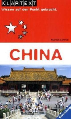 Klartext. China: Wissen auf den Punkt gebracht ...