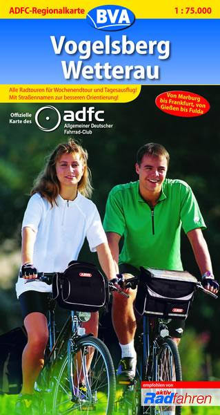 ADFC Regionalkarten : Vogelsberg/Wetterau: Alle Radtouren für Wochenendtour und Tagesausflug! Mit Straßennamen zur besseren Oeientierung!