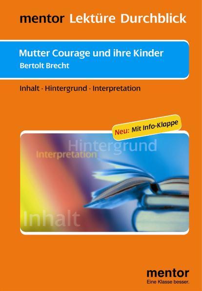 Mutter Courage und ihre Kinder. Inhalt, Hinterg...