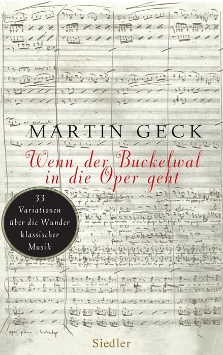 Wenn der Buckelwal in die Oper geht: 33 Variati...