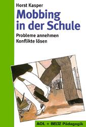 Mobbing in der Schule - Horst Kasper