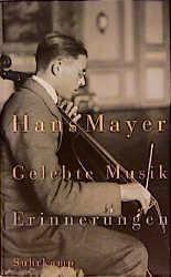 Gelebte Musik: Erinnerungen - Hans Mayer