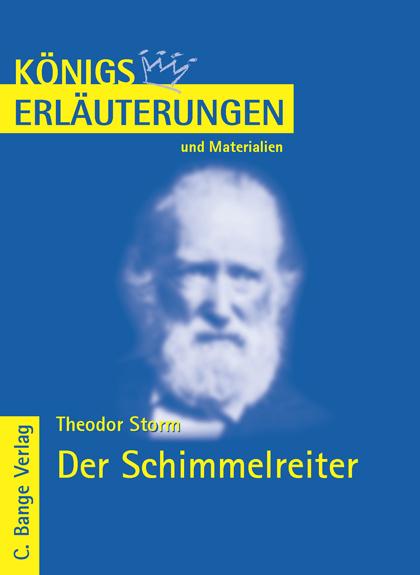Königs Erläuterungen und Materialien: Interpretation zu Storm. Der Schimmelreiter: Lektüre- und Interpretationshilfe - Theodor Storm