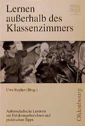 Lernen außerhalb des Klassenzimmers - Uwe Reyher