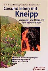 Gesund leben mit Kneipp - Bernhard Uehleke