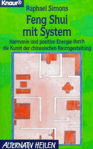 Feng Shui mit System - Raphael Simons