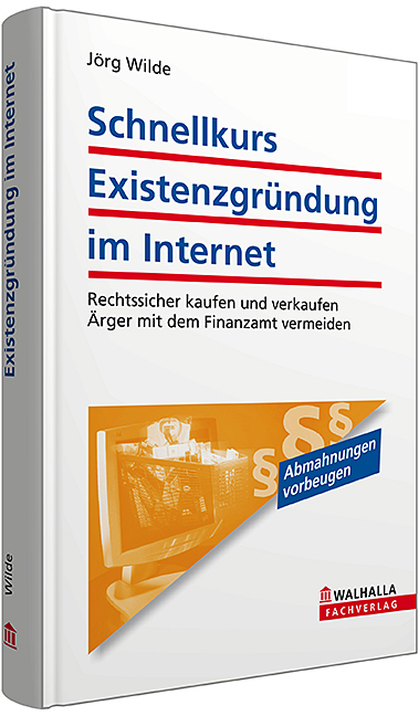 Existenzgründung im Internet: Rechtssicher kauf...
