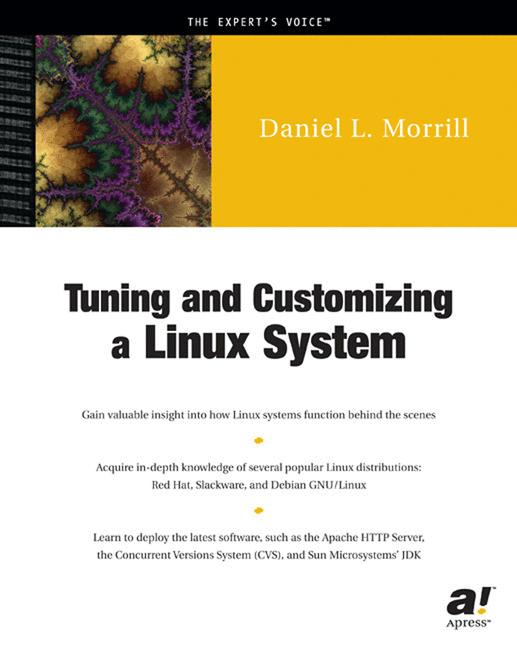 Tuning and Customizing a Linux System (Expert´s...