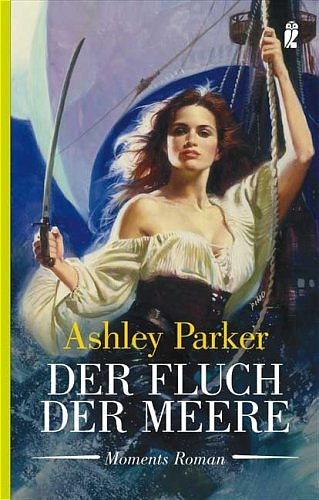 Der Fluch der Meere. - Ashley Parker