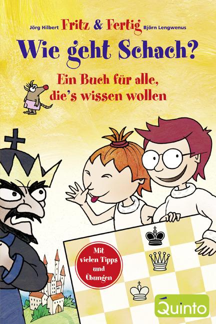 Fritz und Fertig: Wie geht Schach?: Ein Buch fü...