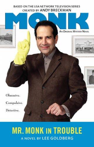 Mr. Monk in Trouble - Lee Goldberg