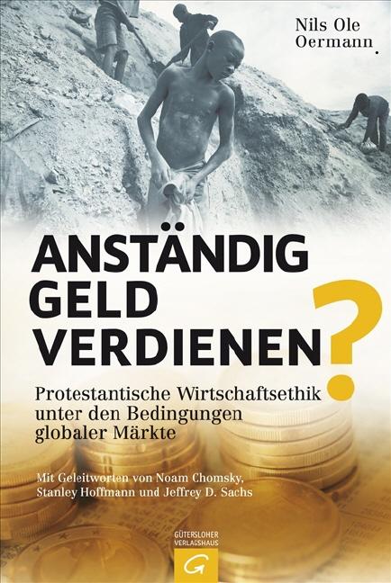 Anständig Geld verdienen?: Protestantische Wirt...